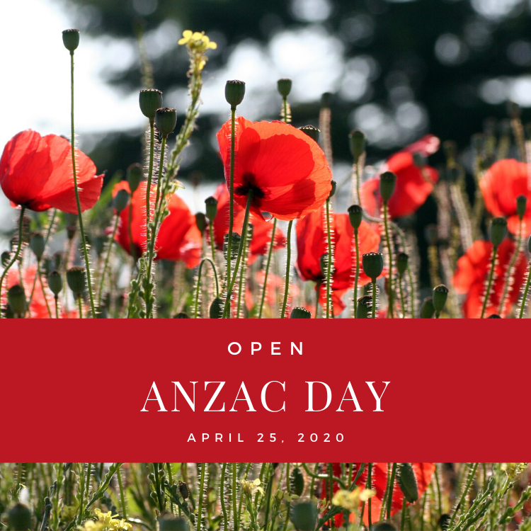 We're Open ANZAC Day